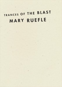Ruefle_Trances of the Blast